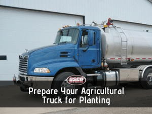 Prepare Your Agricultural Truck for Planting