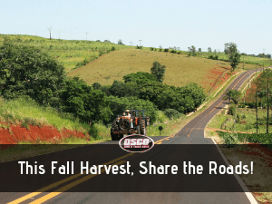 This Fall Harvest, Share the Roads!