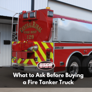 What to Ask Before Buying a Fire Tanker Truck