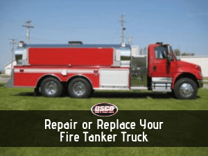 fire tanker trucks repair or replace
