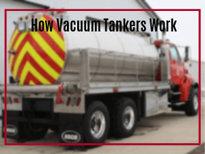 How Vacuum Tankers Work